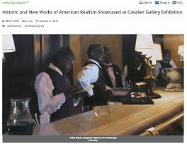 Press: Historic and New Works of American Realism Showcased at Cavalier Gallery Exhibition, October  9, 2015 - ArtfixDaily.com