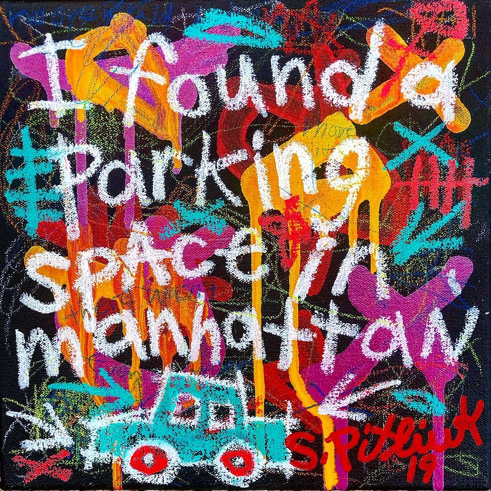 Stephen Pitliuk ,   I Found a Parking Space in Manhattan  ,  2019     mixed media on canvas ,  10 x 10 in. (25.4 x 25.4 cm)     SP190902